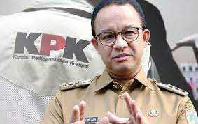 Besok KPK Akan Garap Anies Baswedan Dan Ketua DPRD DKI Terkait Dugaan Korupsi Pengadaan Tanah Rumah DP 0 Persen